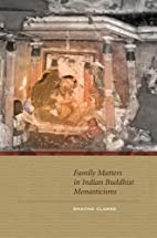 Family Matters in Indian Buddhist…