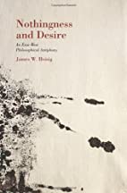 Nothingness and Desire: An East-West…