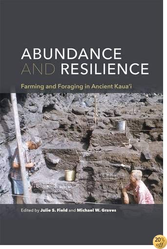 Abundance and Resilience: Farming and Foraging in Ancient Kaua'i