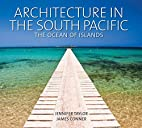 Architecture in the South Pacific: The Ocean…
