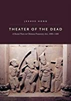 Theater of the Dead: A Social Turn in…