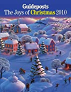 The Joys of Christmas 2010 by Guideposts…