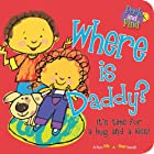 Where is Daddy? (Peek and Find) by Smart…