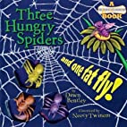 Three Hungry Spiders and One Fat Fly! : a…