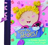 Eileen Spinelli: Love My Shoes!