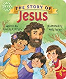 Patricia A. Pingry: The Story of Jesus (Little Bible Books)