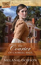 The Courier of Caswell Hall (American…