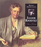 Roosevelt, Eleanor: Eleanor Roosevelt (Great Americans (Gareth Stevens Hardcover))