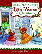 Louisa May Alcott's Little Women at…