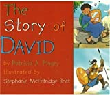 Pingry, Patricia: The Story of David