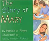 Patricia A. Pingry: The Story of Mary