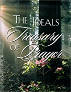 The Ideals Treasury of Prayer by Ideals…