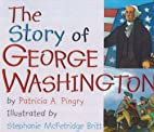 The Story of George Washington by Patricia…