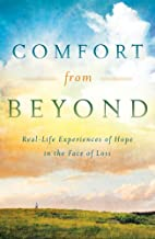 Comfort from Beyond by Evelyn Bence
