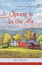 Spring is in the Air (Tales from Grace…