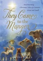 They Came to the Manger (Christianity) by…