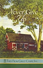 Never Give Up (The Tales From Grace Chapel…