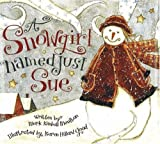 Moulton, Mark Kimball: A Snowgirl Named Just Sue