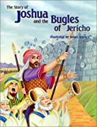 The Story of Joshua and the Bugles of…