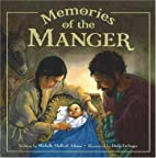 Memories of the Manger by Michelle Medlock…