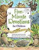Kennedy, Pamela: Five Minute Devotions for Children: Celebrating God's World As a Family