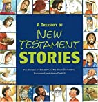 A Treasury Of New Testament Stories: The…