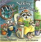 I Like Noisy Mom Likes Quiet: A Mother's Day…