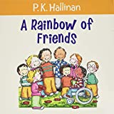 Hallinan, P.K.: A Rainbow of Friends