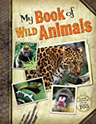 My Book of Wild Animals by Ideals…