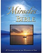 Miracles Of The Bible by Julie K. Hogan