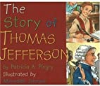 The Story of Thomas Jefferson (Story Of...)…