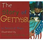 The Story of Gettysburg (Story Of...) by…