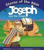 Joseph And the Dream: Based on Genesis…