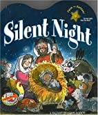 Silent Night: A Light and Sound Book by…