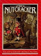 The Nutcracker by Ronald Kidd