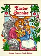 Easter Bunnies by Stephen Cosgrove