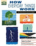 Goodwin, Peter: How Everyday Things Work: 60 Descriptions And Activities