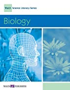 Biology (Walch science literacy series) by…