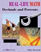 Decimals And Percents (Real-Life Math…