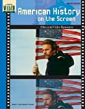 Wilson, Wendy S.: American History on the Screen: Film Amd Video Resource
