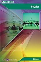 Power Basics Physics by Robert Taggart