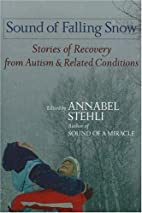 Sound Of Falling Snow: Stories of Recovery…