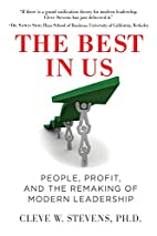 The Best in Us: People, Profit, and the…