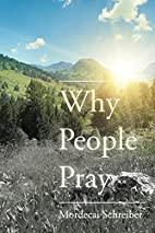 Why People Pray: The Universal Power of…