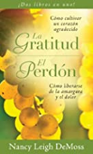 Gratitud Perdon (Spanish Edition) by Nancy…