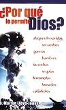 Lloyd-Jones, D. Martyn: Por qué lo permite Dios? (Spanish Edition)