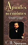 Spurgeon, Charles: Apuntes de sermones (Spanish Edition)