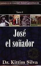 Jose el soñador, tomo 4…