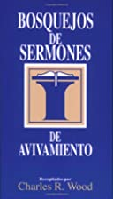 Revival Sermon Outlines by Charles R. Wood