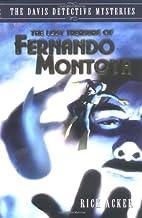 The Lost Treasure of Fernando Montoya (The…
